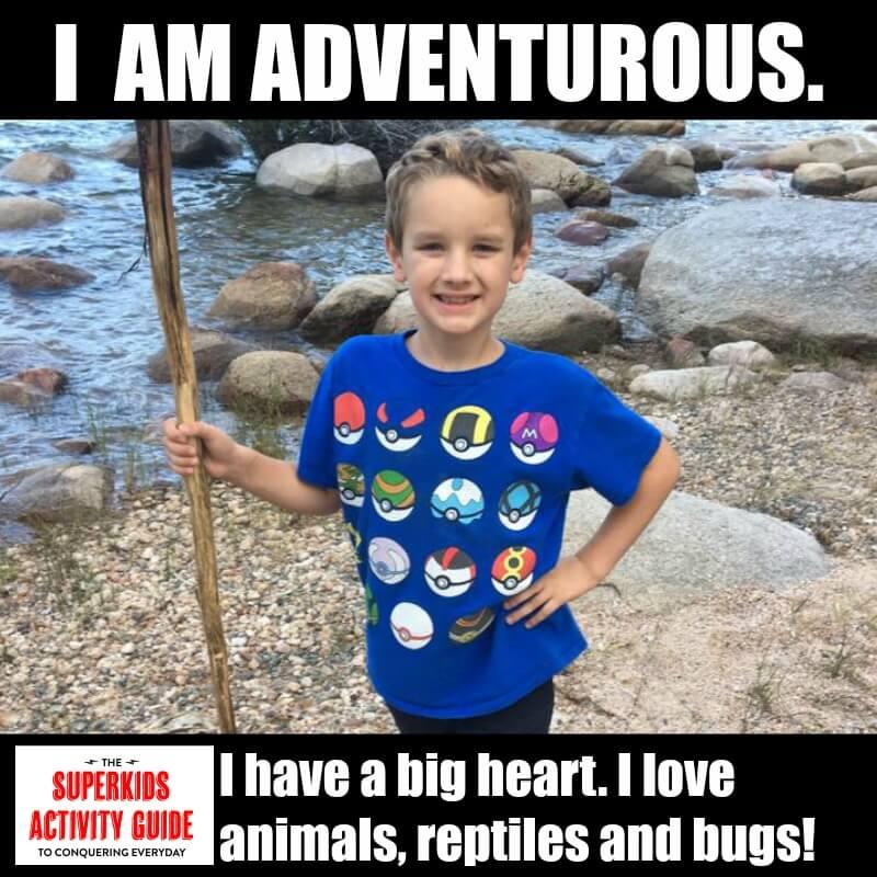 Jennifer - I am Adventurous. I have a big heart. I love animals, reptiles and bugs