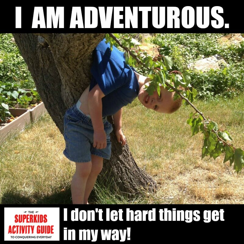 Karyn - I am adventurous! I don't let hard things get in my way