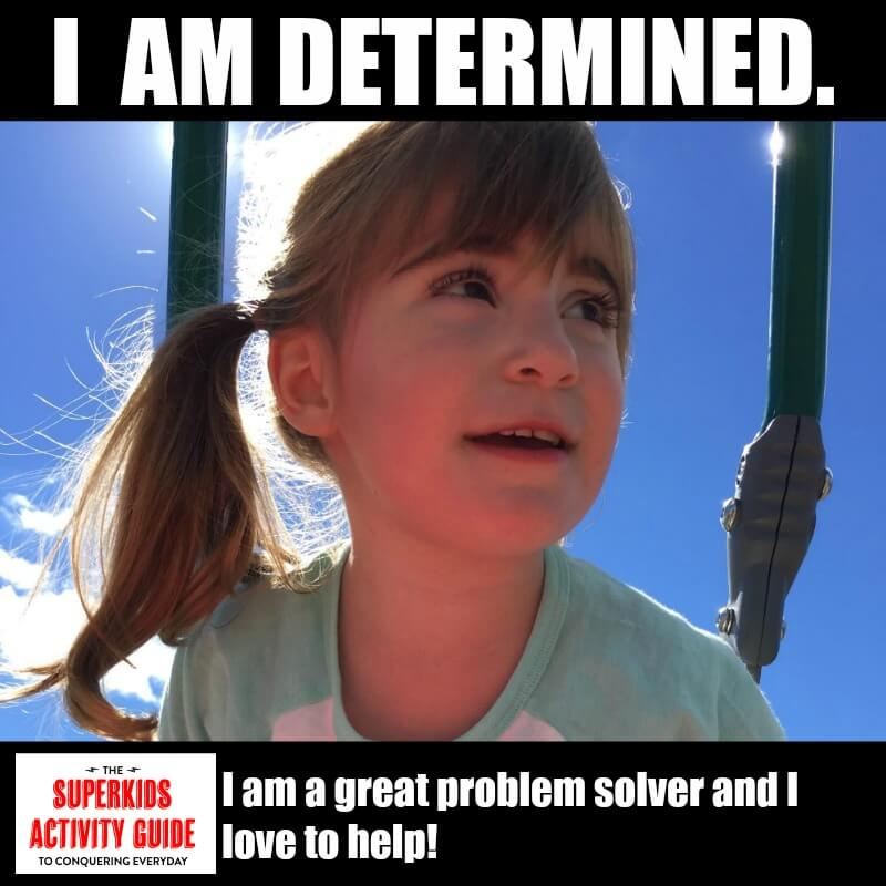 Sarah - I am Determined. I am a great problem solver and I love to help