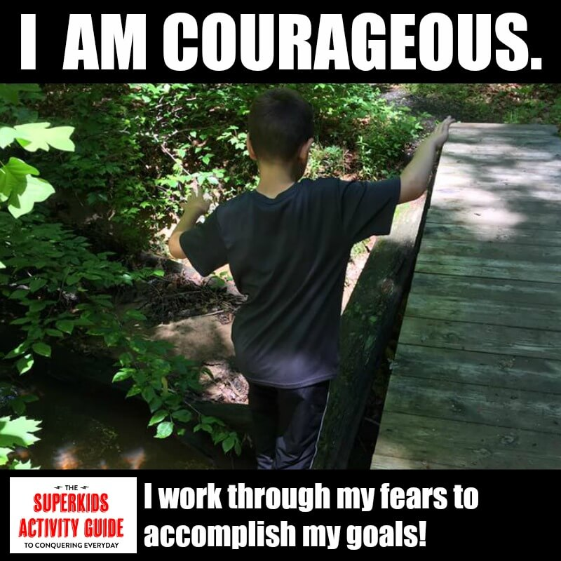 Shannan - I am courageous. I work through my fears to accomplish my goals