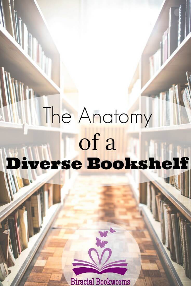 THE ANATOMY OF A DIVERSE BOOKSHELF