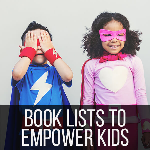 Book Lists to Empower Kids